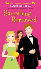 Something borrowed 2